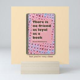 Ernest friendship Mini Art Print