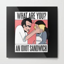 meme idiot sandwich Metal Print