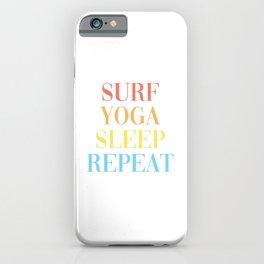 Surf Yoga Sleep Repeat iPhone Case