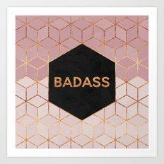 Badass Art Print