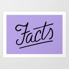 Facts Art Print