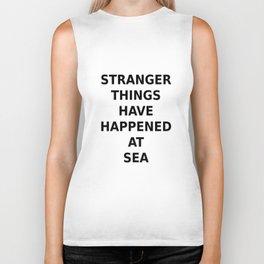 Stranger things have happened at sea.... Biker Tank