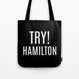 Try! Hamilton Tote Bag