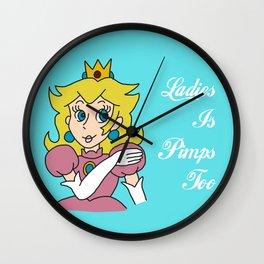 Princesses is Pimps too Wall Clock