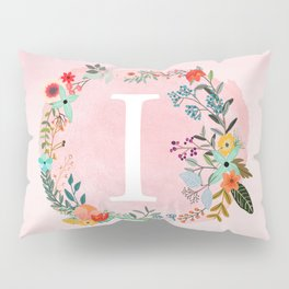 Flower Wreath with Personalized Monogram Initial Letter I on Pink Watercolor Paper Texture Artwork Pillow Sham