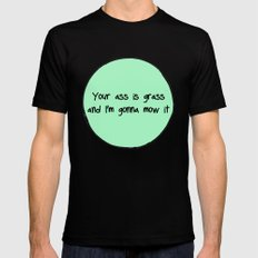 Your Ass is Grass Black Mens Fitted Tee MEDIUM