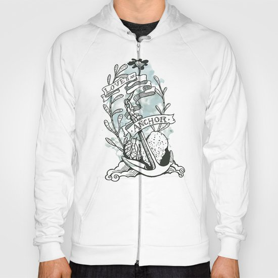 Love is an Anchor Hoody
