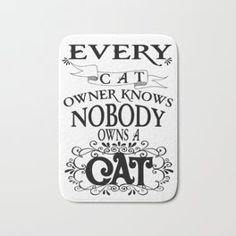 cat owner knows - Funny Cat Saying Bath Mat