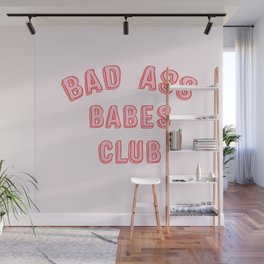 BAD ASS BABES CLUB Wall Mural