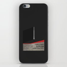 Lab No. 4 - I Love It Hannibal Smith's quotes Poster iPhone Skin