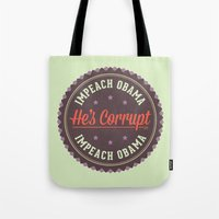 obama Tote Bags featuring Impeach Obama by politics