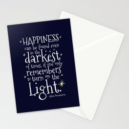 HAPPINESS CAN BE FOUND EVEN IN THE DARKEST OF TIMES - HP3 DUMBLEDORE QUOTE Stationery Cards