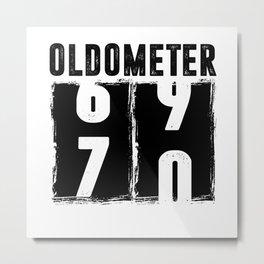Oldometer 70 70th Birthday Metal Print