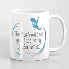 Truth Will Set You Free Coffee Mug