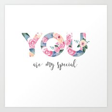 You are special Art Print