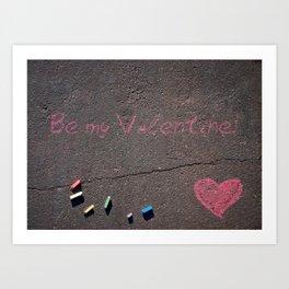 Be my Valentine! Pink Crayons on Street Art Print