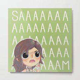 """""""SAAAM!"""" Metal Print"""