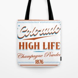 Colorado High Life Tote Bag