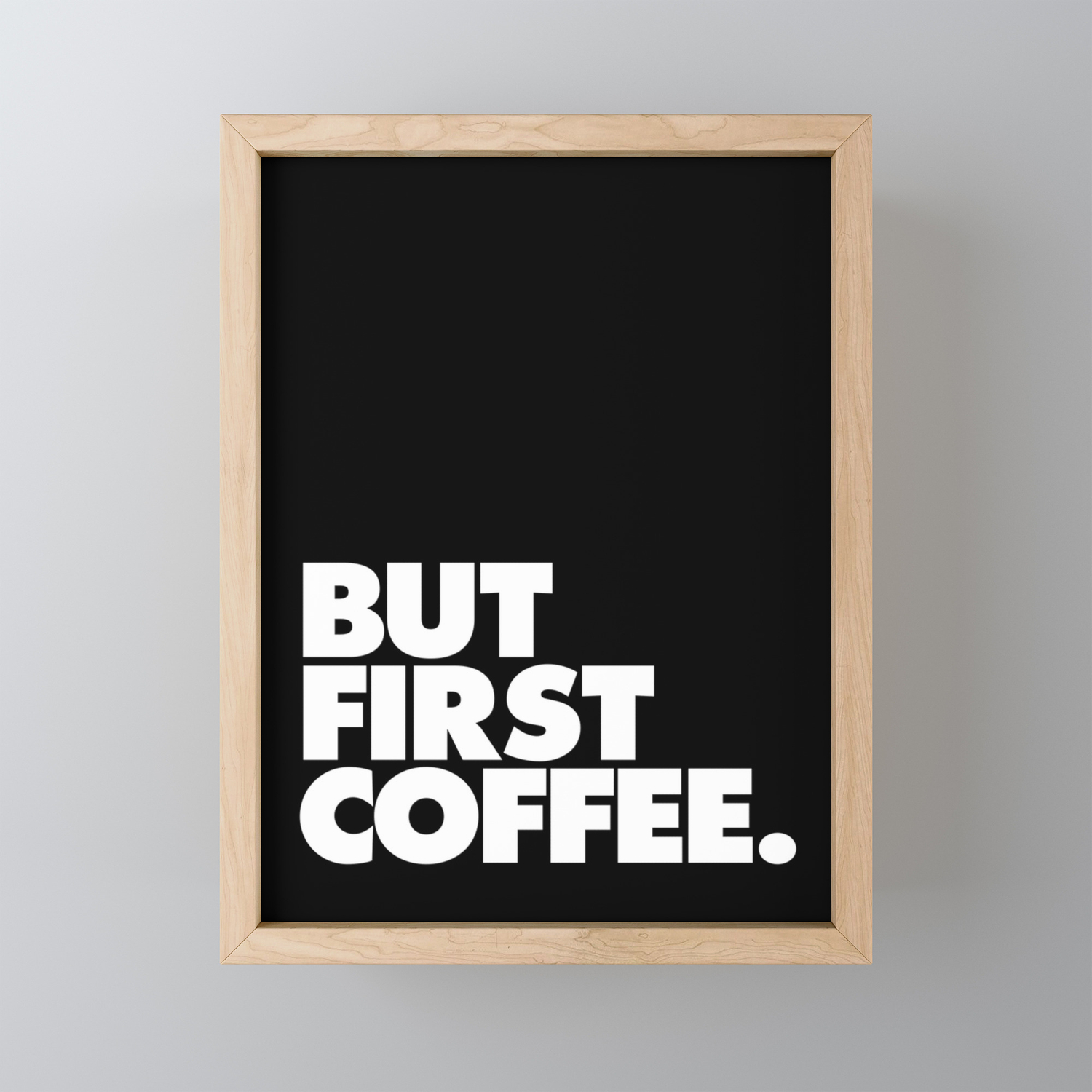 But First Coffee Typography Poster