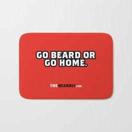 GO BEARD OR GO HOME. Bath Mat