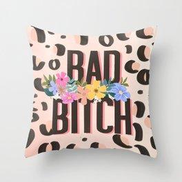 Bad Bitch Throw Pillow