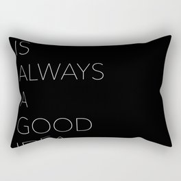 black is always a good idea Rectangular Pillow