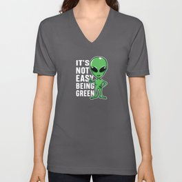 Its not easy being green funny alien science Unisex V-Neck