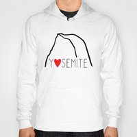 yosemite Hoodies featuring Yosemite Love by Forgeron Studios