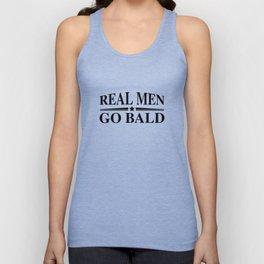 Real Men Go Bald Unisex Tank Top