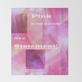 Pink Statement Throw Blanket