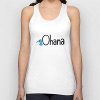 ohana Tank Tops featuring OHANA by marcsaisofficial