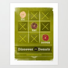 Tic, Tac, Dough Art Print