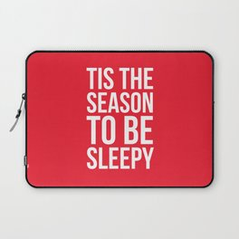 Tis The Season To Be Sleepy (Red) Laptop Sleeve