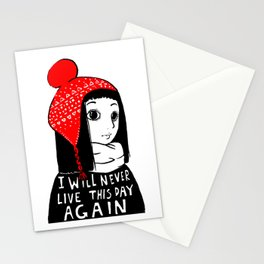 I Will Never Live This Day Again Stationery Cards