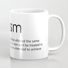 Feminism (definition) Coffee Mug