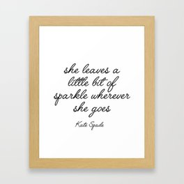kate quote spade Framed Art Print