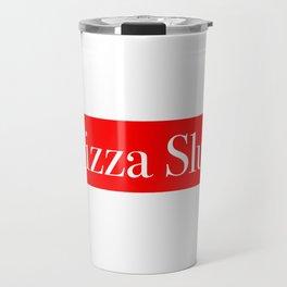 Pizza Slut Travel Mug