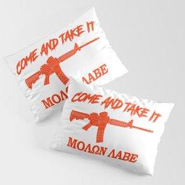 Come and Take It! Molon Labe! Red in Greek. Pillow Sham