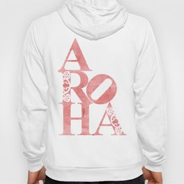 Aroha (Love for the people) Hoody