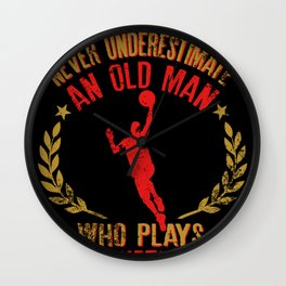 Never Underestimate An Old Man Who Plays Basketball graphic Wall Clock