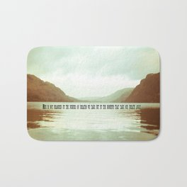 The moments that take our breath away.  Bath Mat