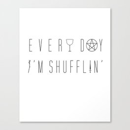 Every Day I'm Shufflin'   Tarot Tee (large black lettering) Canvas Print