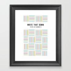 Write that Down (Again) Framed Art Print