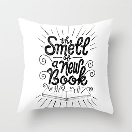 The Smell Of A New Book Throw Pillow