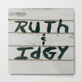 Ruth and Idgy 3 Metal Print