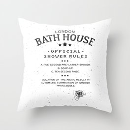 SHOWER RULES Throw Pillow