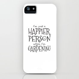 Happier Person iPhone Case