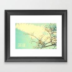 Dream... Framed Art Print