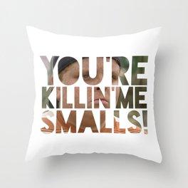 Youre killing me smalls sand lot baseball Throw Pillow