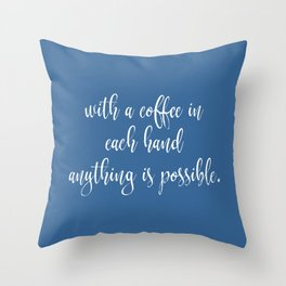 Funny Coffee Sayings Throw Pillow